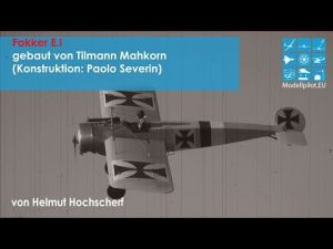 Tilmann Mahkorn tarafından inşa edilen İNANILMAZ Fokker EI - İnşaat: Paolo Severin